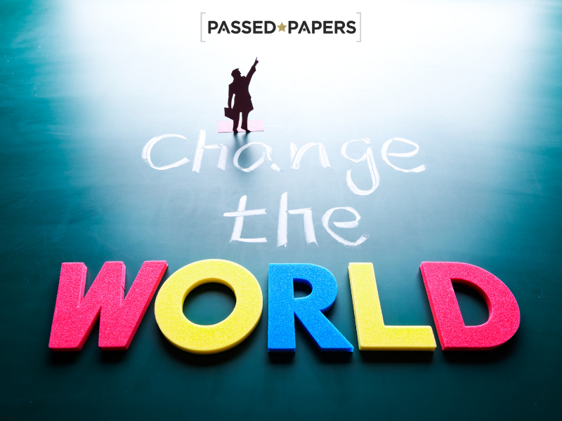 Change the world written, world changers are the game changers